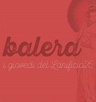 Balera - I giovedì del Lanificio25
