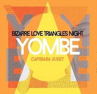 Lanificio 25 presenta Bizarre Love Triangles party - YOMBE live e Capibara dj set